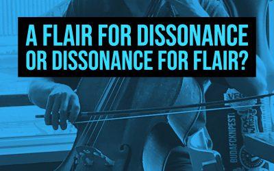 Flair for dissonance