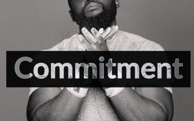 Commitment – Only 3 things you need to know to get something done