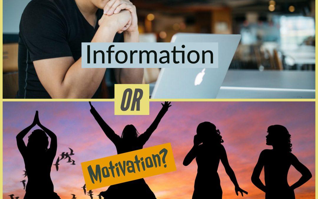 Motivation or information?