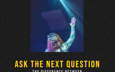 Ask the next question
