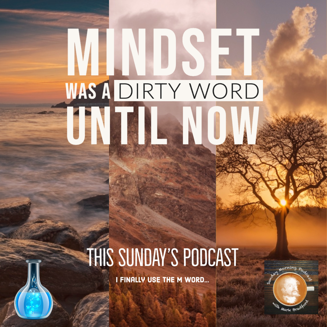 Mindset is a dirty word