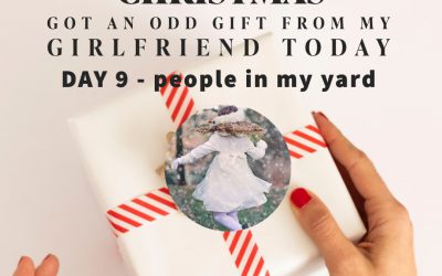Eighth Nine – There are people in my yard