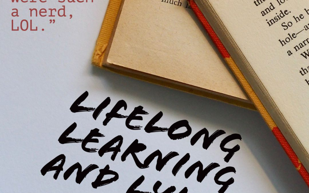 Lifelong Learners and Lying